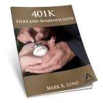 401K Fiduciary Awareness Guide